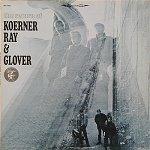 Koerner, Ray, and Glover Return1